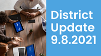 district update 9-8-21